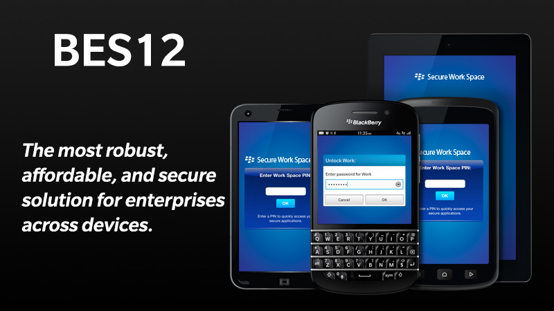 7 Tools Blackberry Will Use to Sell Its New BES 12 Service